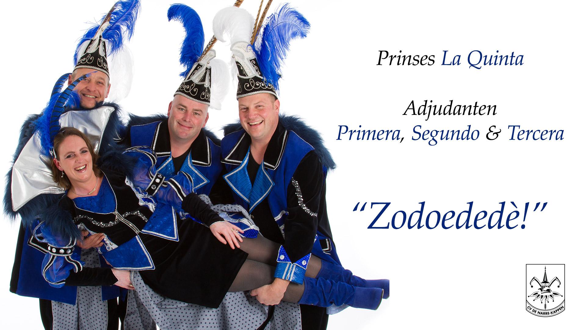 prinsen spreuken CV De Narre Kappen | Princes La Quinta rules! prinsen spreuken